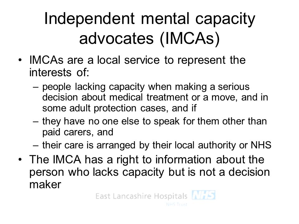 Independent mental capacity advocates (IMCAs)