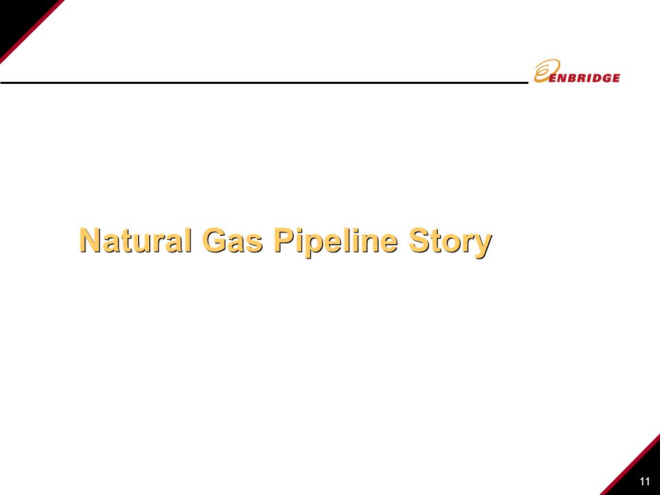 Natural Gas Pipeline Story