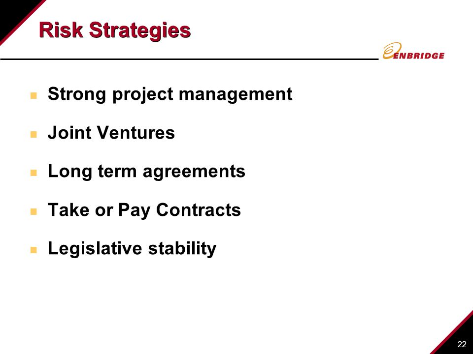Risk Strategies Strong project management Joint Ventures