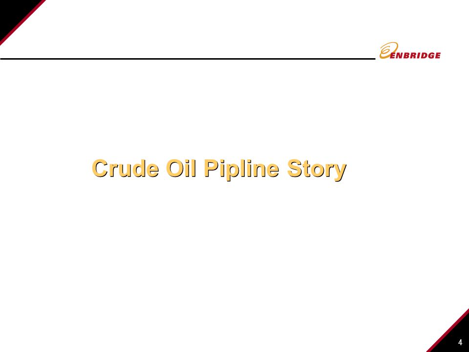 Crude Oil Pipline Story