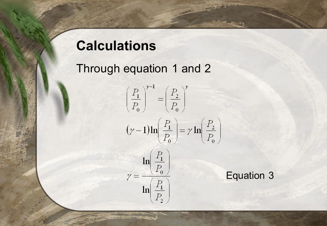 Calculations Through equation 1 and 2 Equation 3