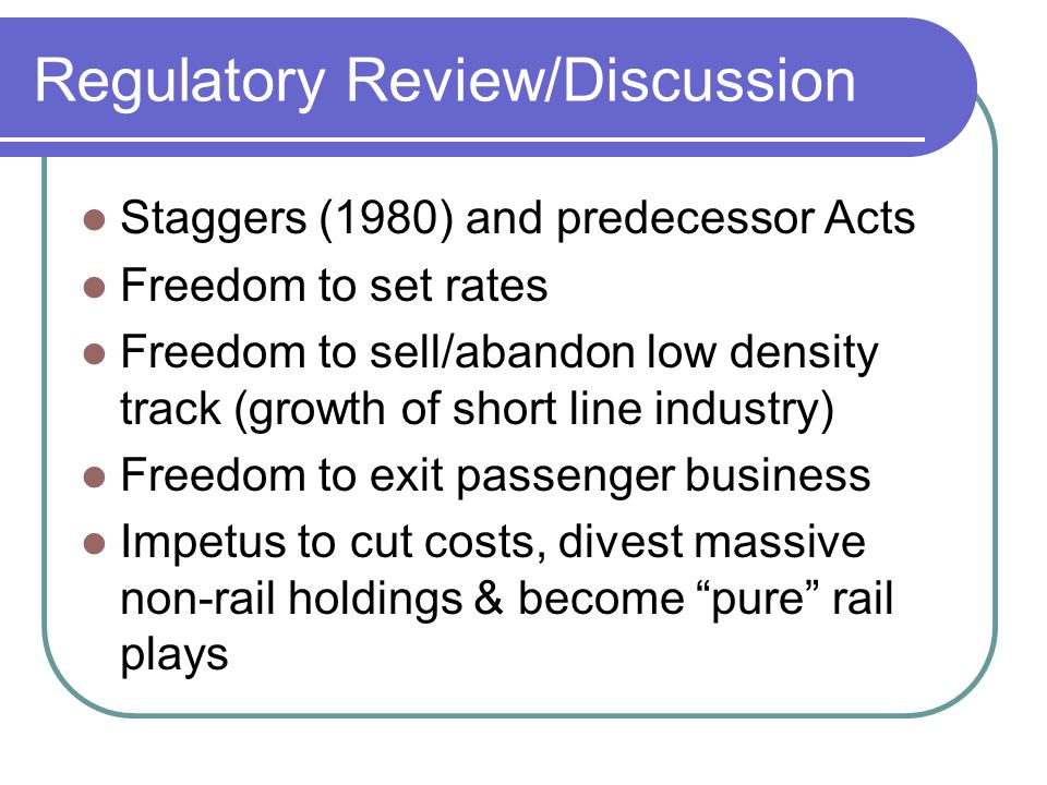Regulatory Review/Discussion