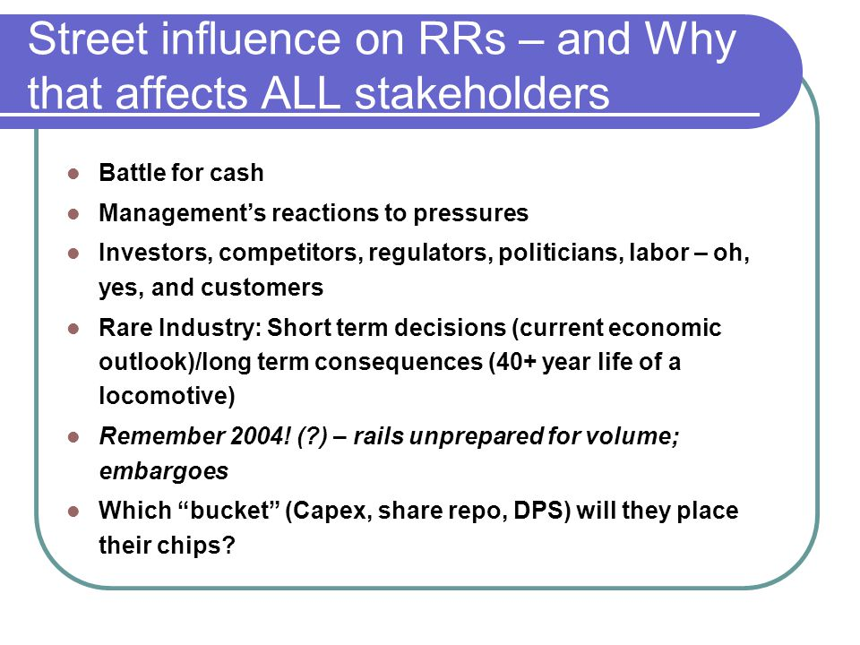 Street influence on RRs – and Why that affects ALL stakeholders