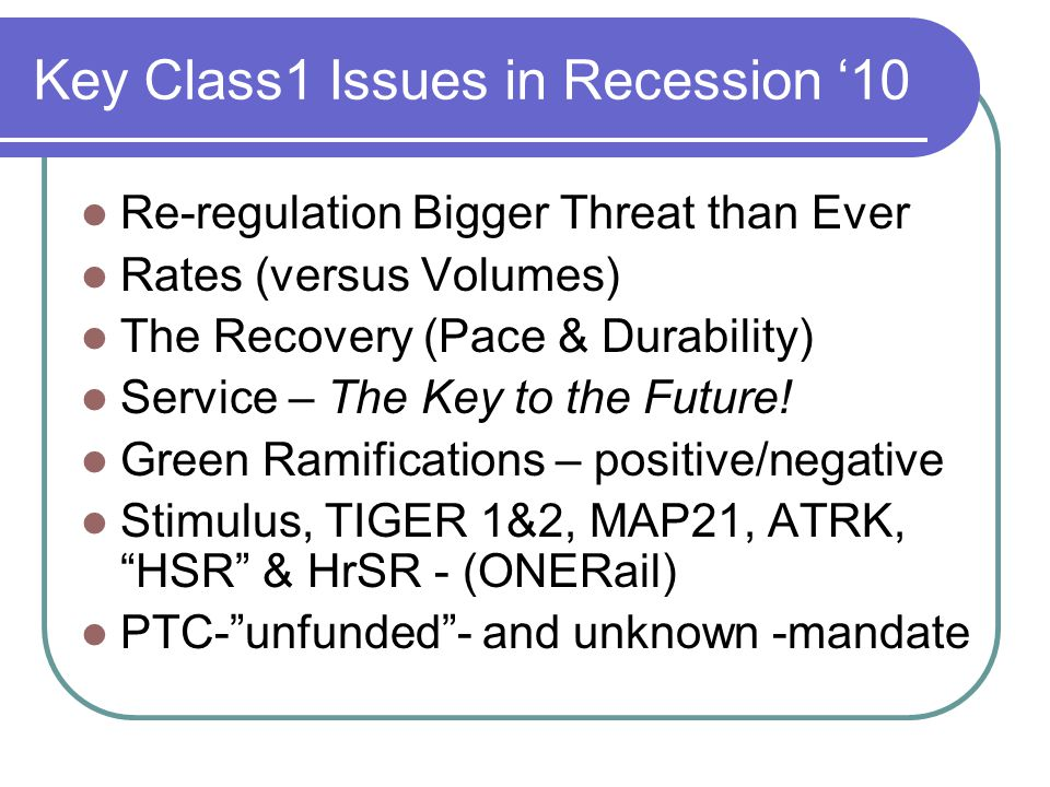 Key Class1 Issues in Recession '10