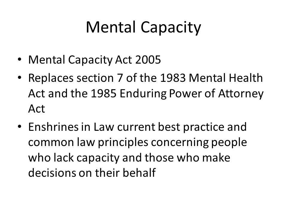 Mental Capacity Mental Capacity Act 2005