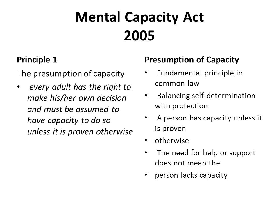 Mental Capacity Act 2005 Principle 1 Presumption of Capacity