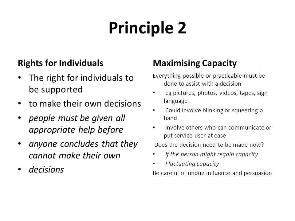 Principle 2 Rights for Individuals Maximising Capacity