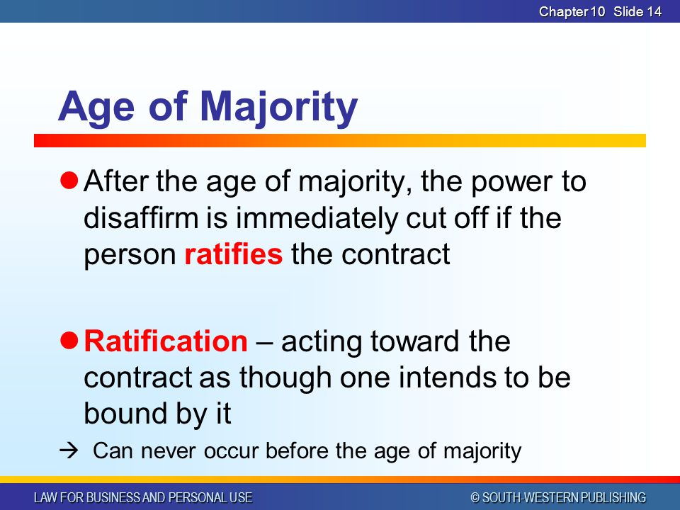 CHAPTER 10 4/1/2017. Chapter 10. Age of Majority.