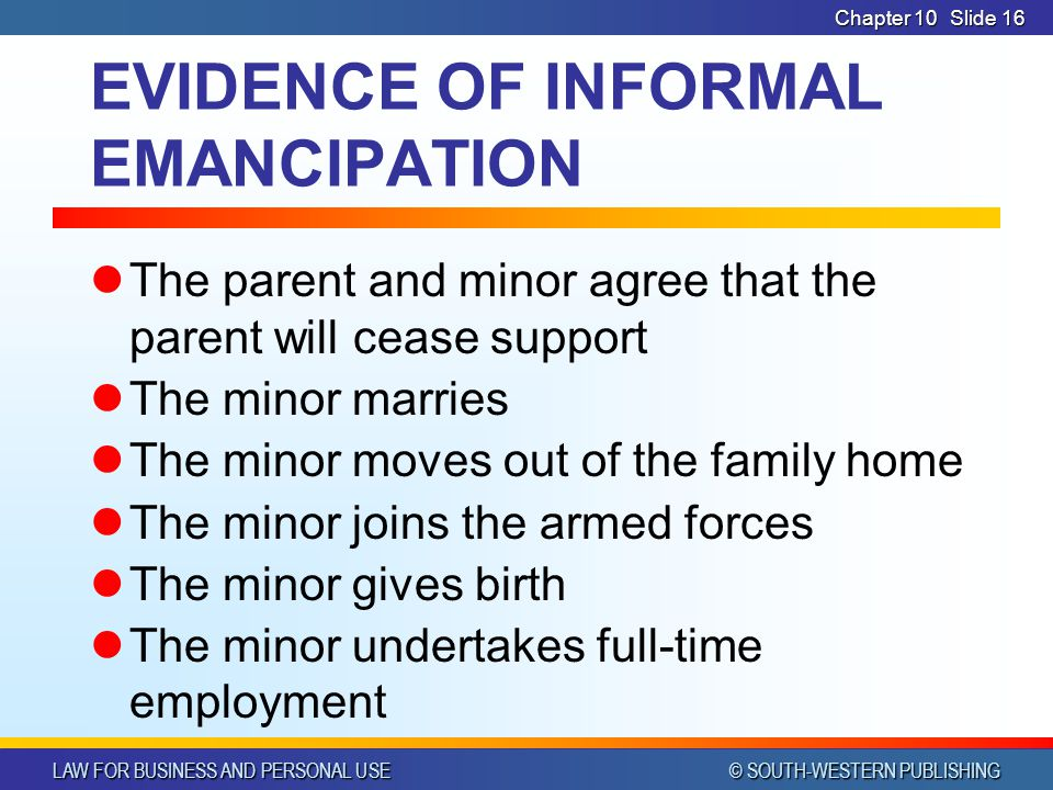 EVIDENCE OF INFORMAL EMANCIPATION