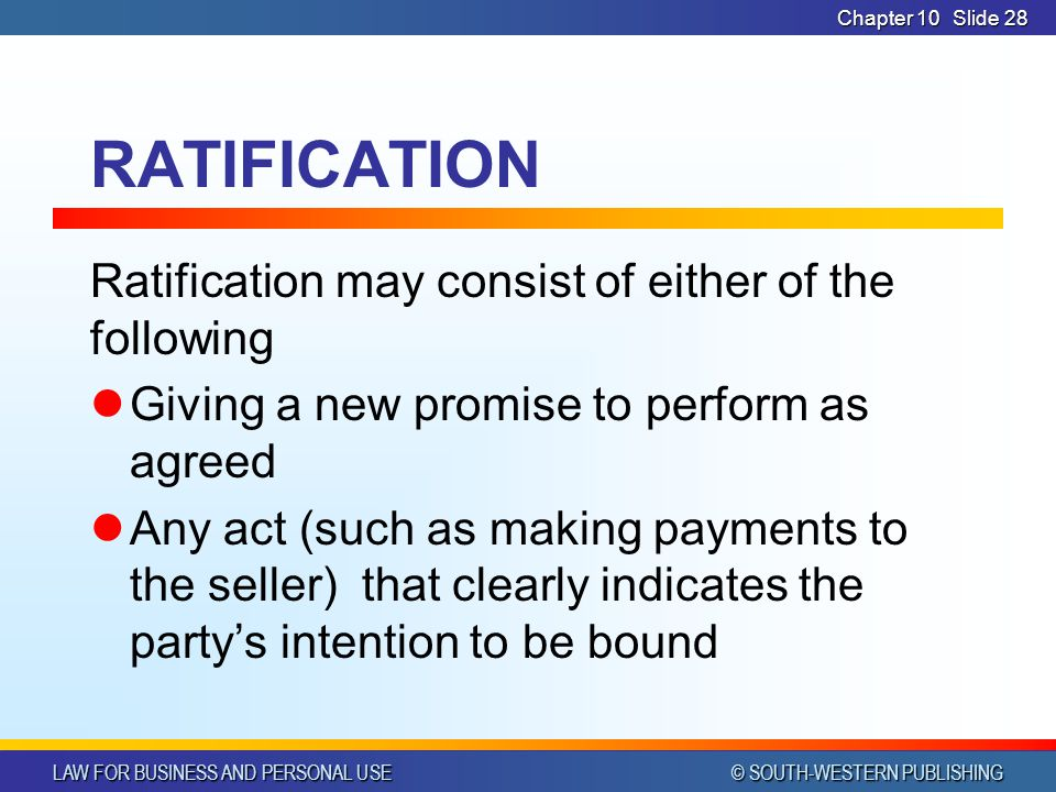 RATIFICATION Ratification may consist of either of the following