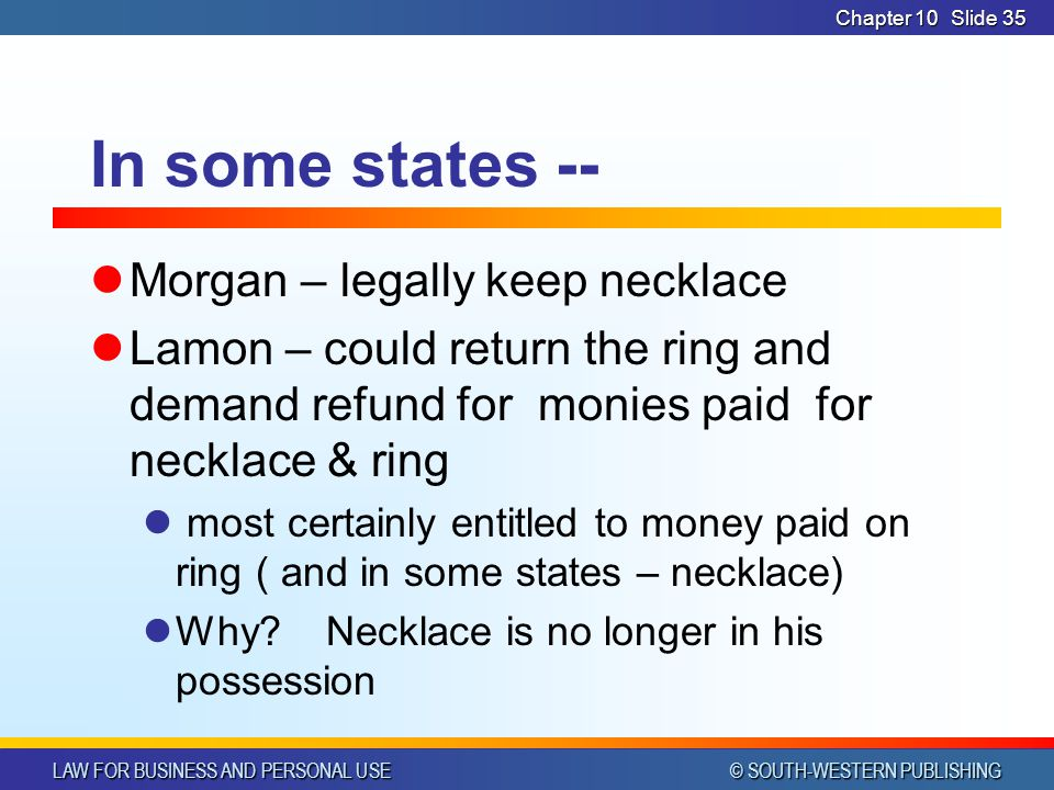 In some states -- Morgan – legally keep necklace