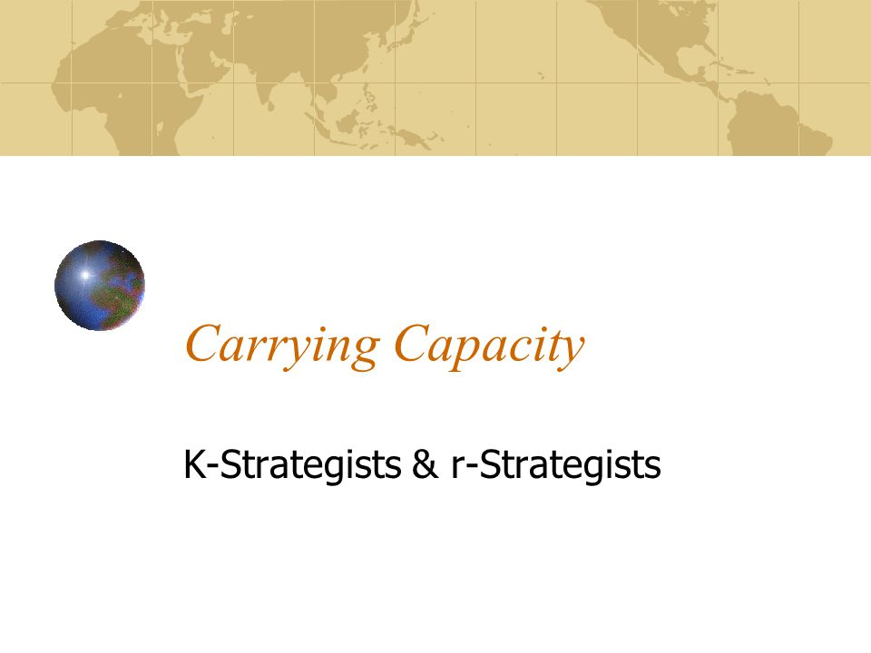 K-Strategists & r-Strategists