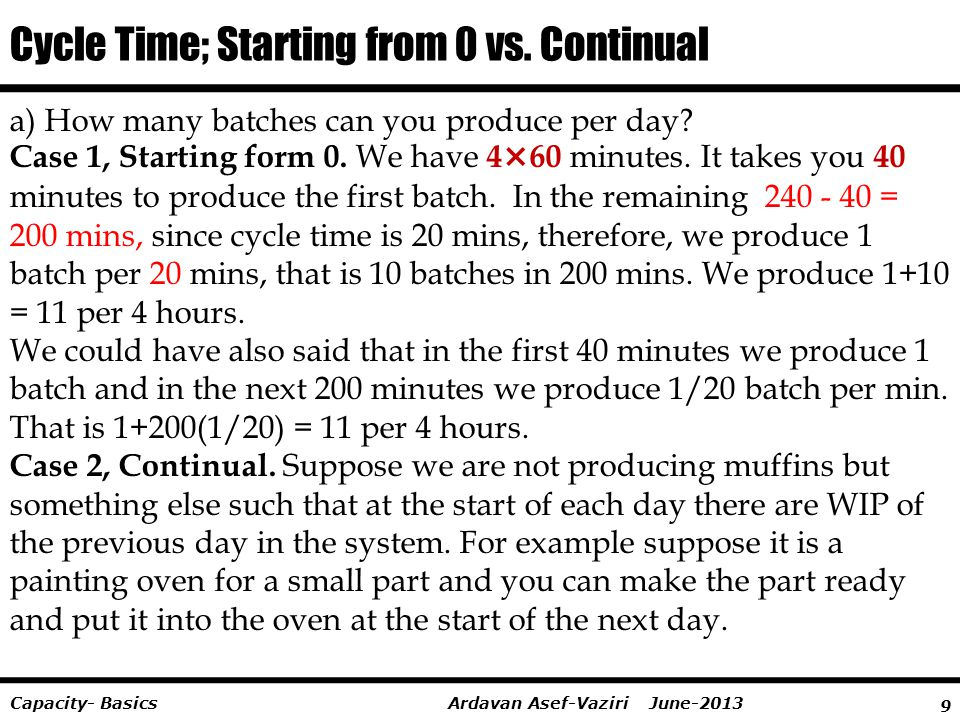 Cycle Time; Starting from 0 vs. Continual