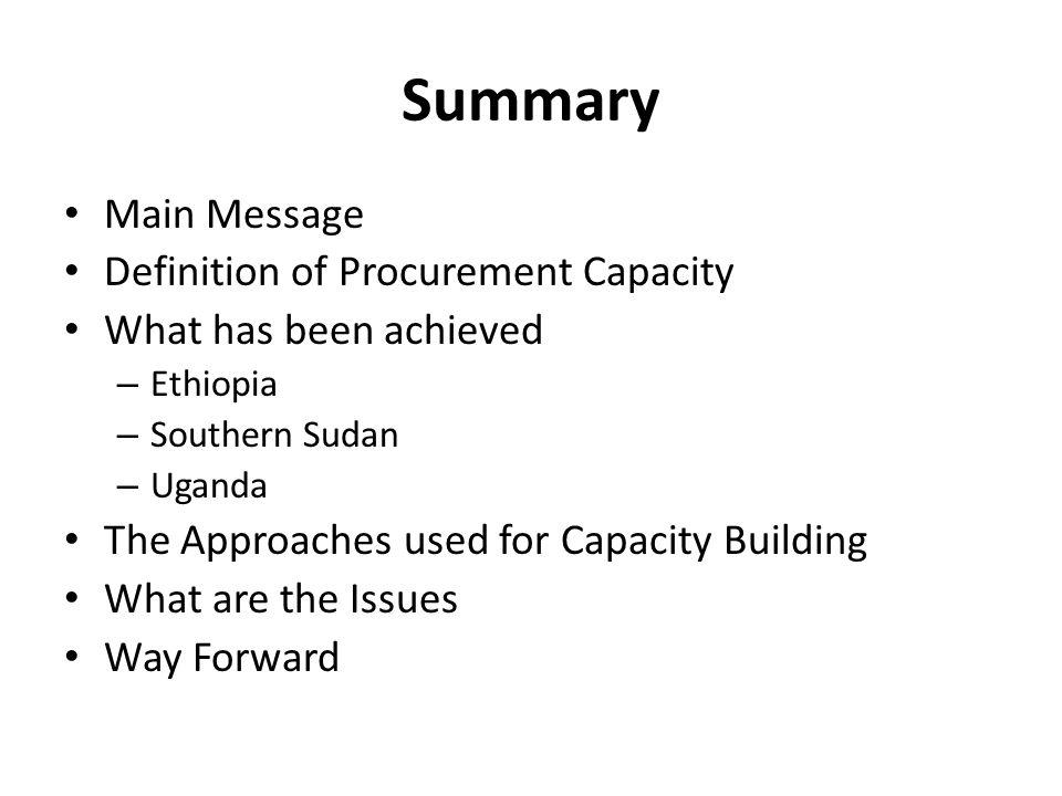 Summary Main Message Definition of Procurement Capacity