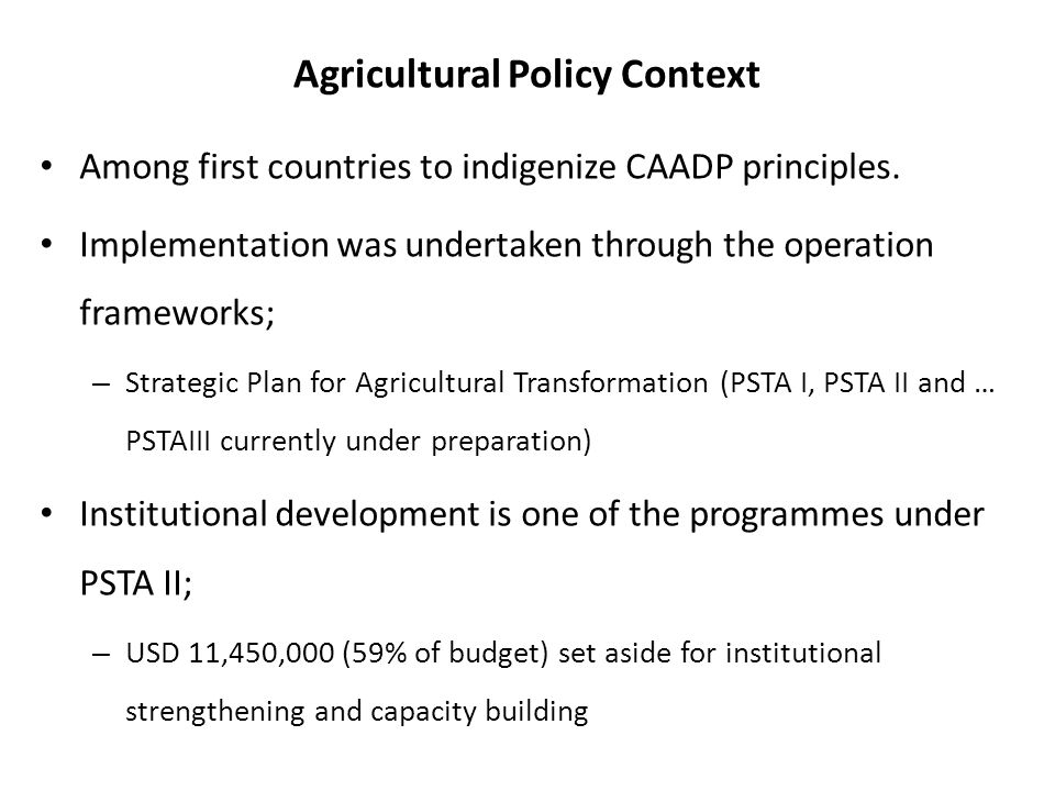 Agricultural Policy Context