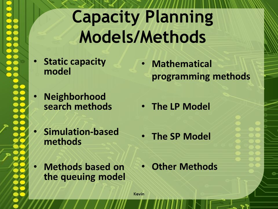 Capacity Planning Models/Methods