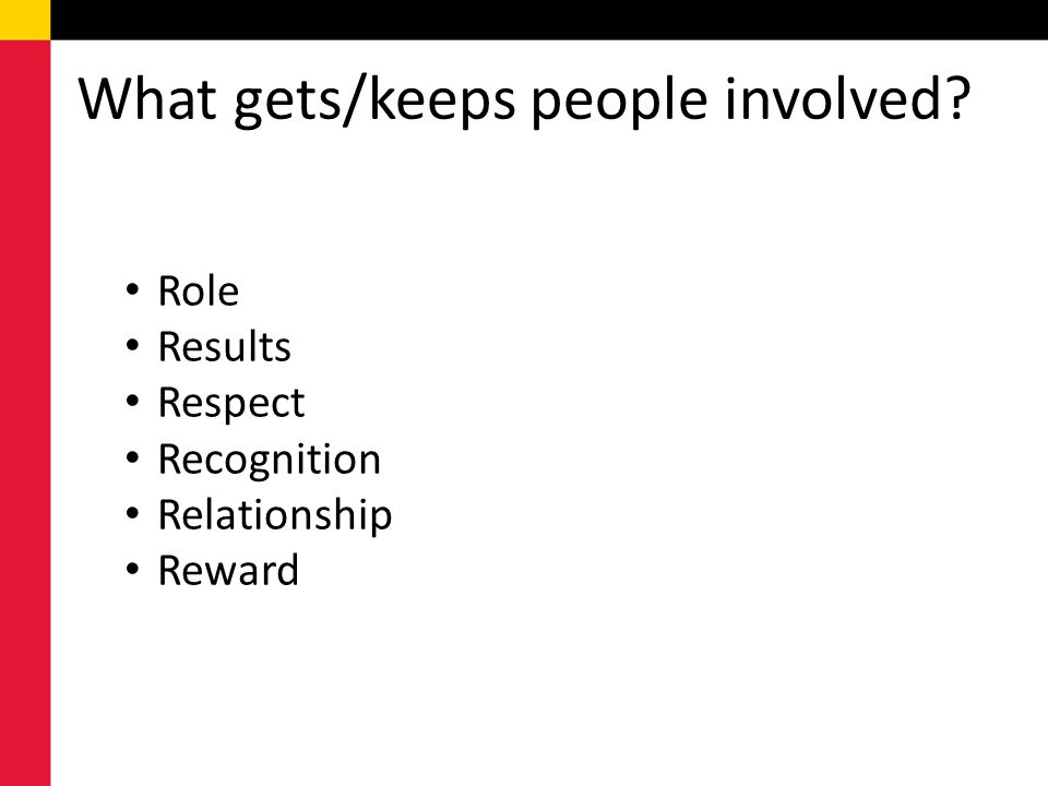 What gets/keeps people involved