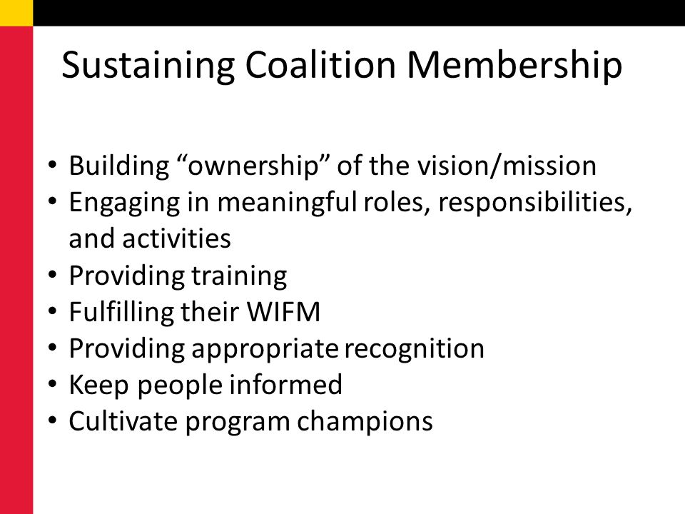 Sustaining Coalition Membership
