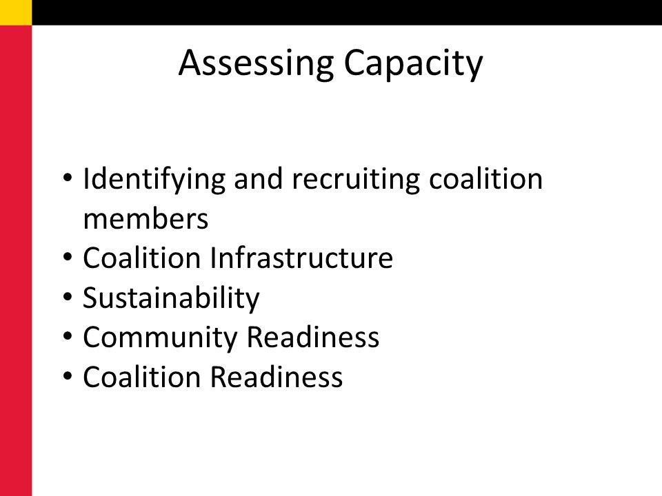Assessing Capacity Identifying and recruiting coalition members