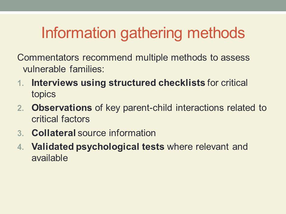 Information gathering methods