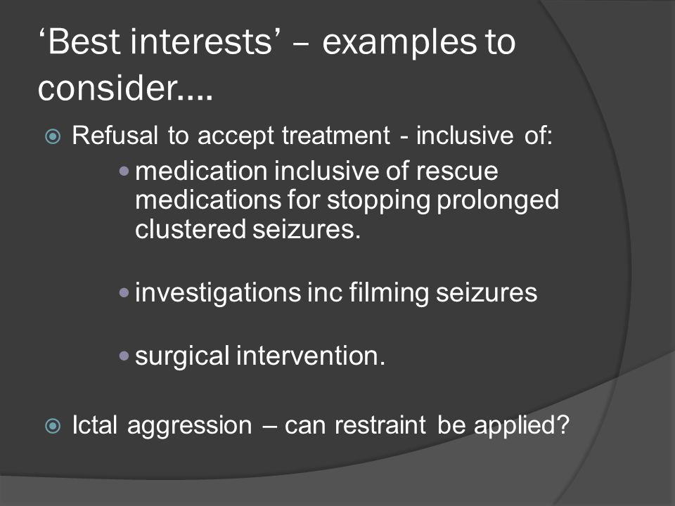 'Best interests' – examples to consider....