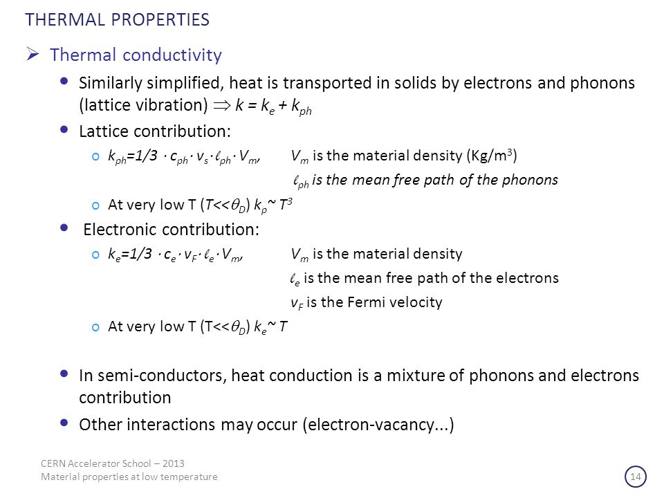 THERMAL PROPERTIES Thermal conductivity