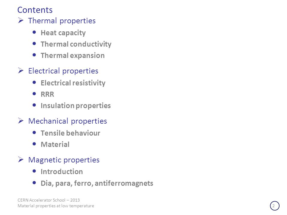 Contents Thermal properties Electrical properties
