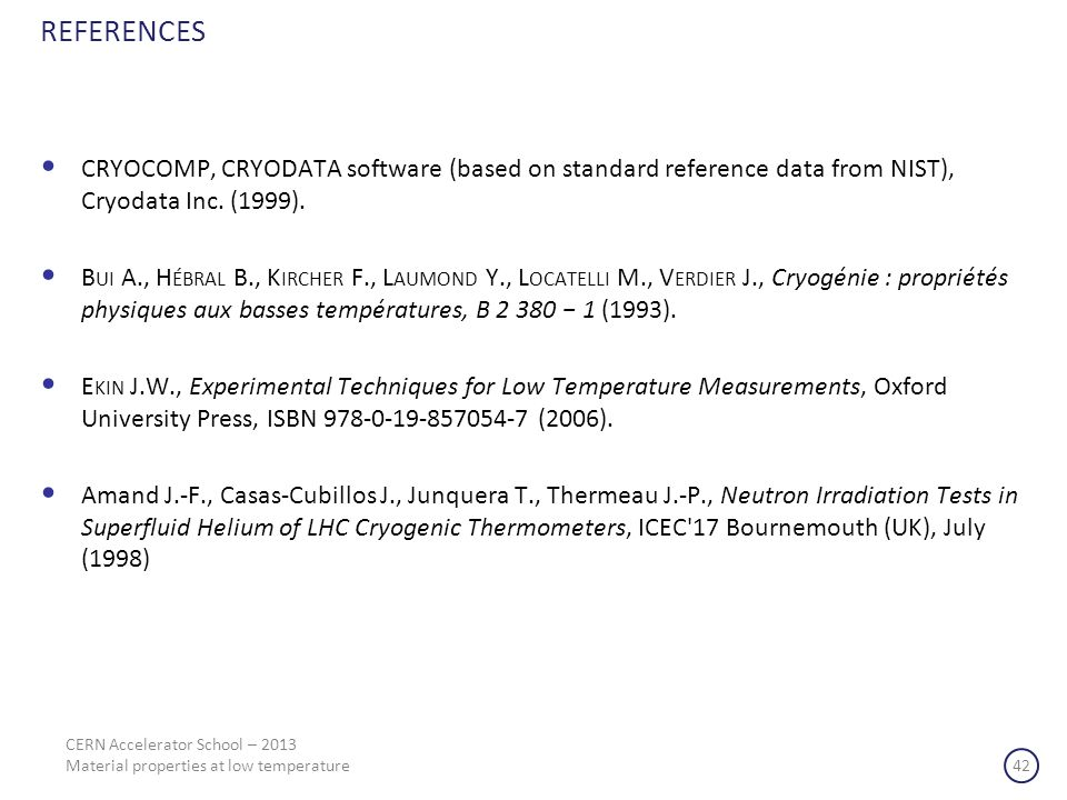 REFERENCES CRYOCOMP, CRYODATA software (based on standard reference data from NIST), Cryodata Inc. (1999).