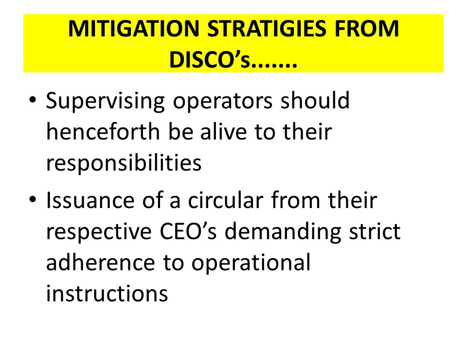MITIGATION STRATIGIES FROM DISCO's.......