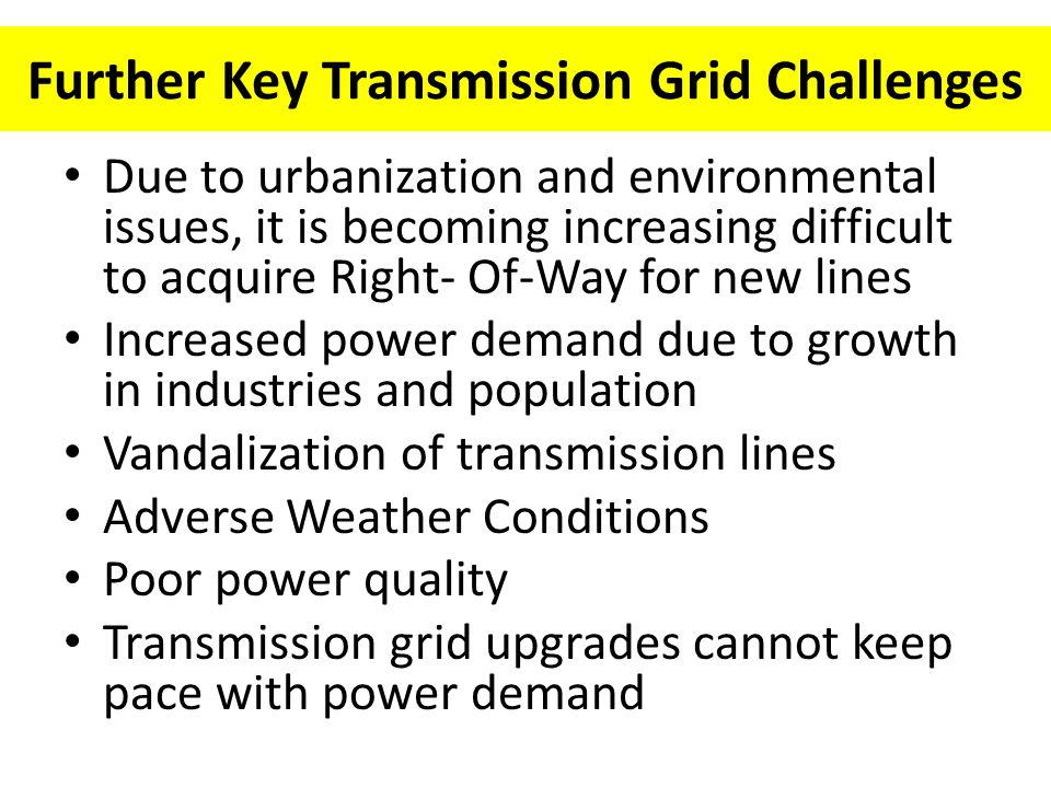 Further Key Transmission Grid Challenges