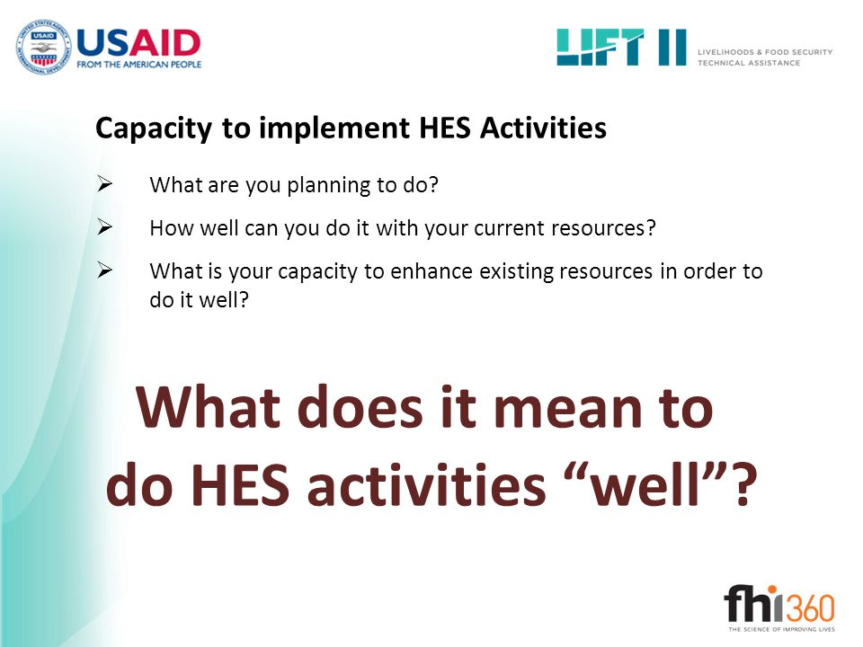 Capacity to implement HES Activities
