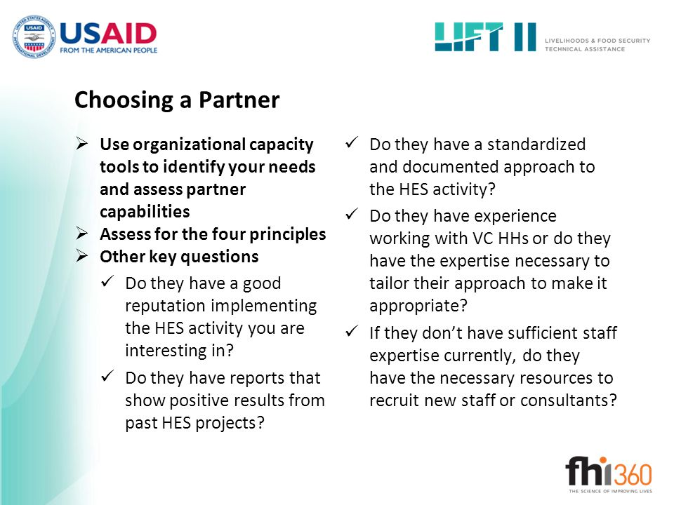 Choosing a Partner Use organizational capacity tools to identify your needs and assess partner capabilities.