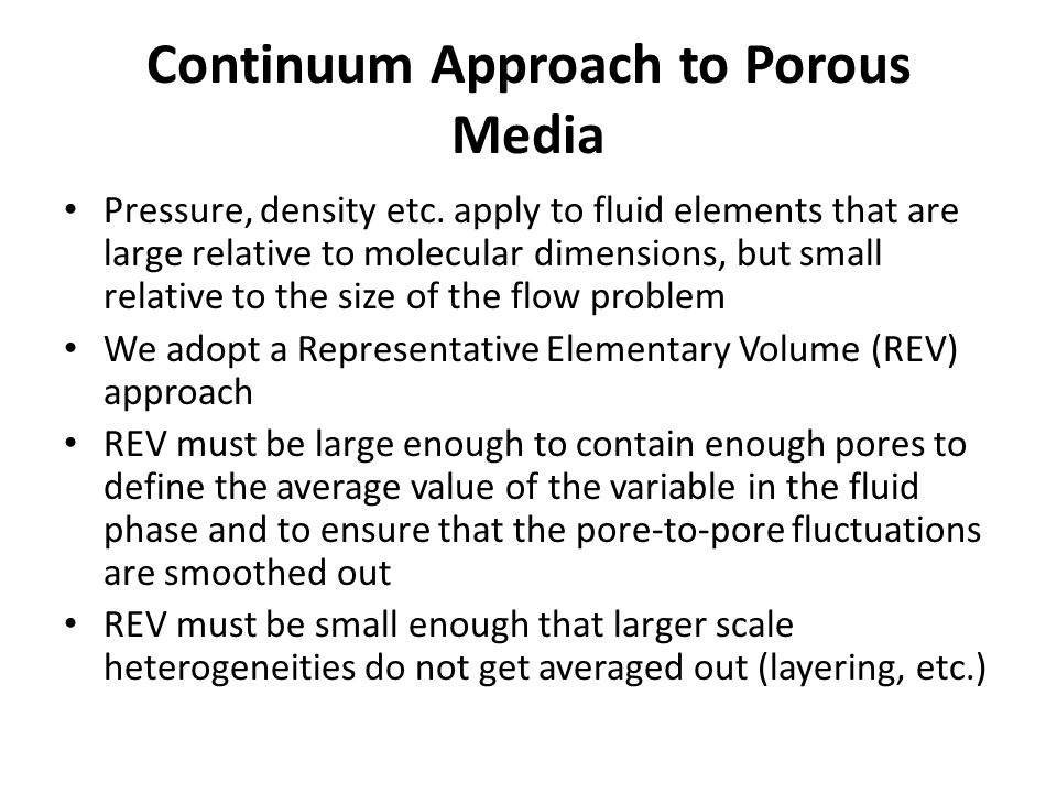Continuum Approach to Porous Media