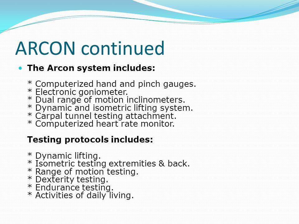 ARCON continued