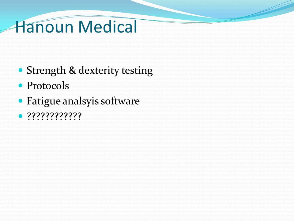 Hanoun Medical Strength & dexterity testing Protocols