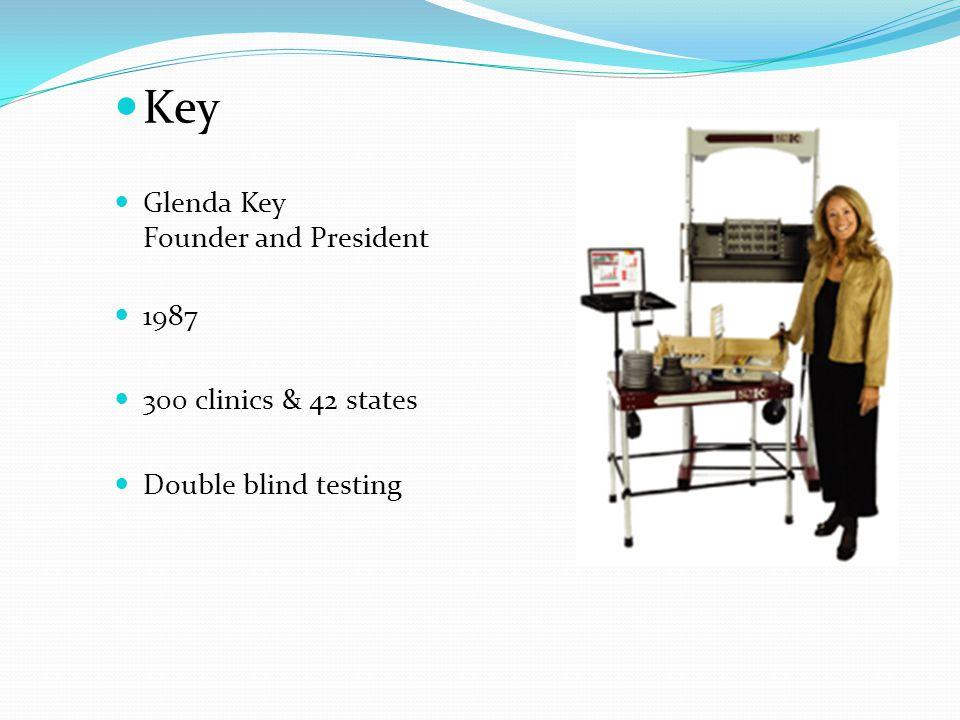 Key Glenda Key Founder and President 1987 300 clinics & 42 states