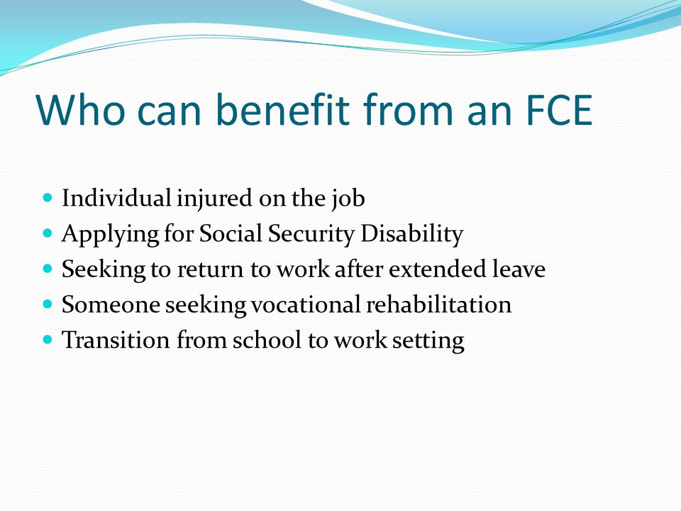 Who can benefit from an FCE