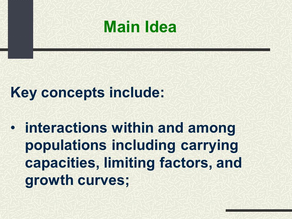 Main Idea Key concepts include: