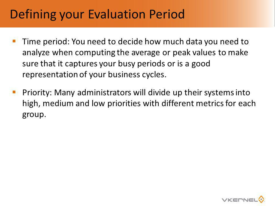 Defining your Evaluation Period