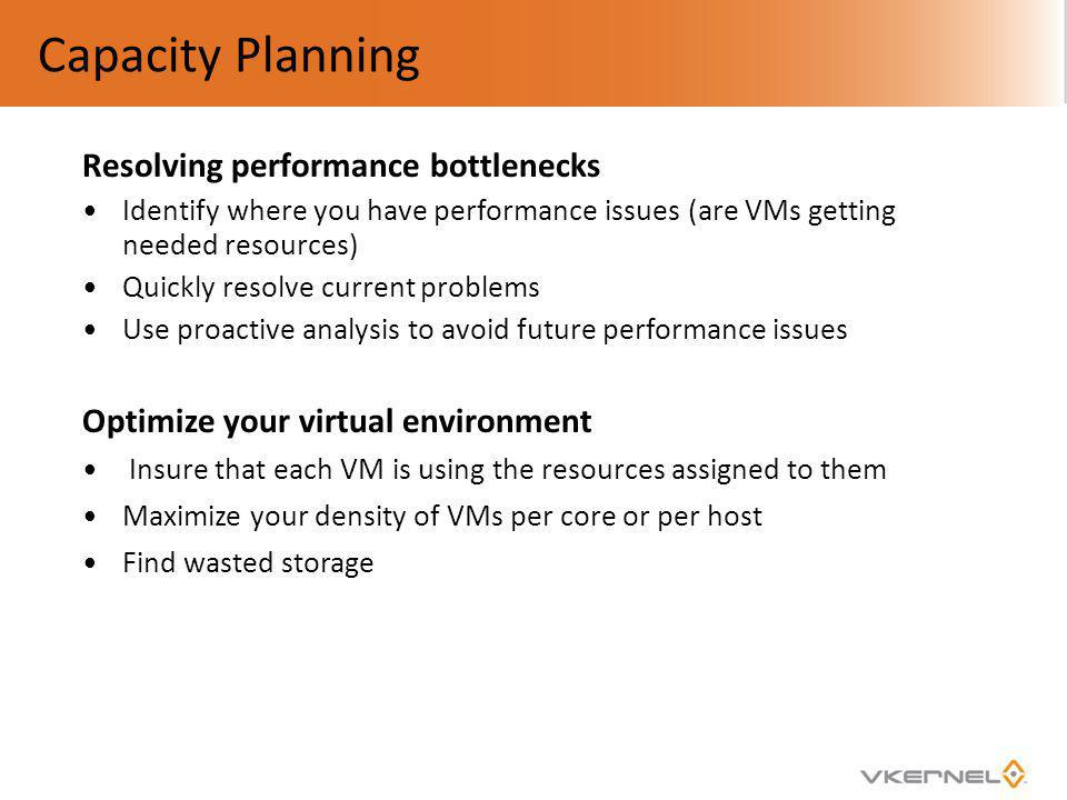 Capacity Planning Resolving performance bottlenecks