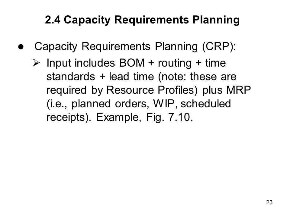 2.4 Capacity Requirements Planning