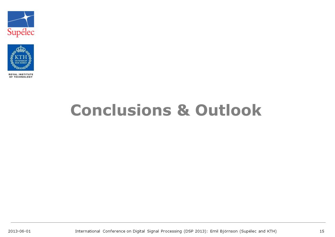 Conclusions & Outlook 2013-06-01
