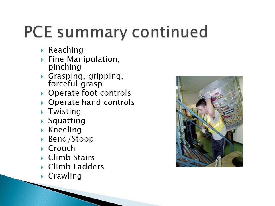 PCE summary continued Reaching Fine Manipulation, pinching