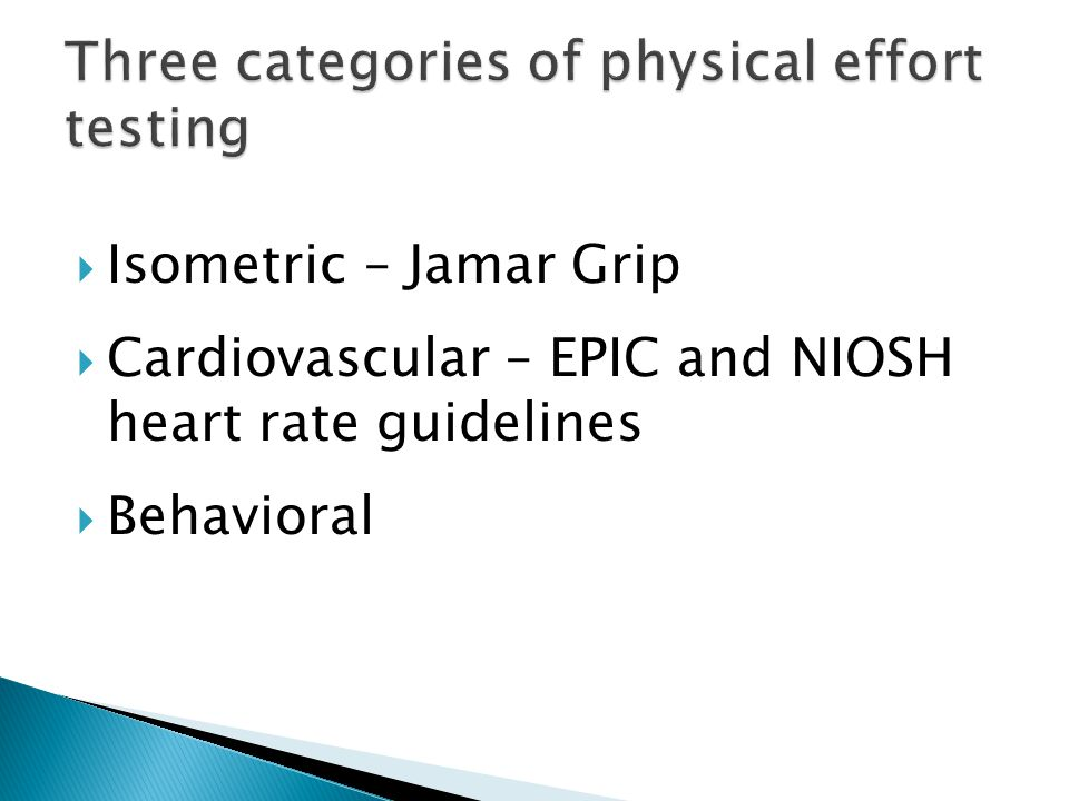 Three categories of physical effort testing