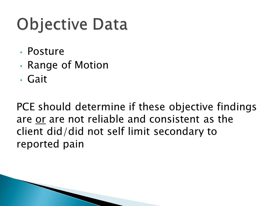 Objective Data Posture Range of Motion Gait