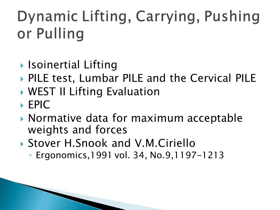 Dynamic Lifting, Carrying, Pushing or Pulling