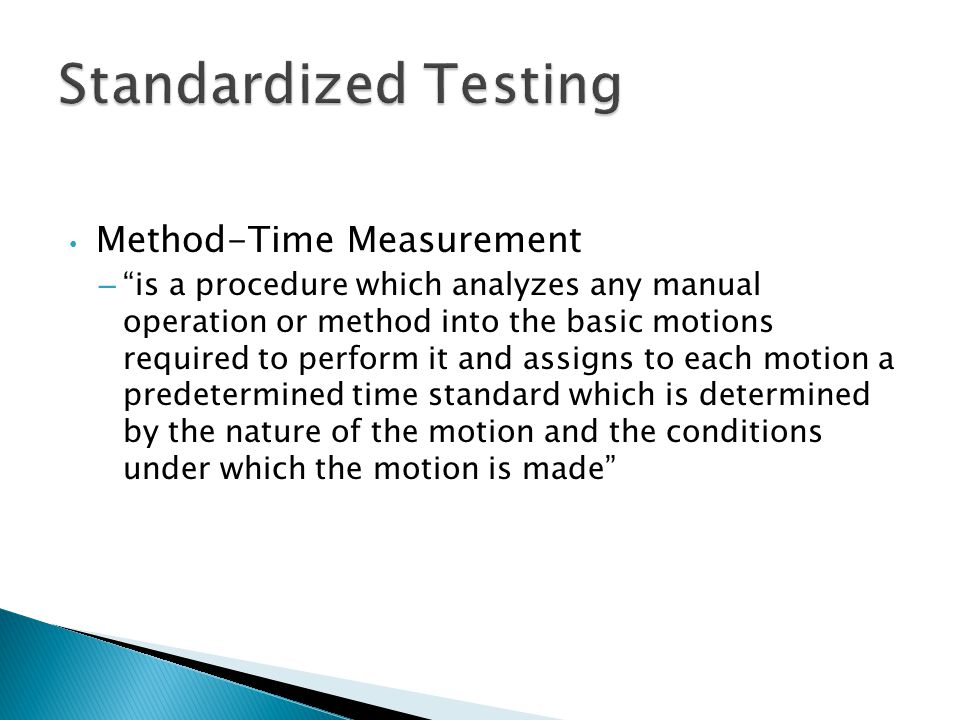 Standardized Testing Method-Time Measurement