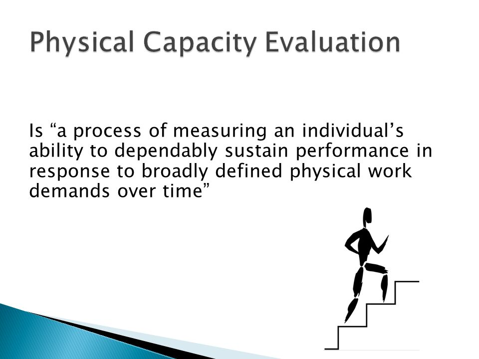Physical Capacity Evaluation