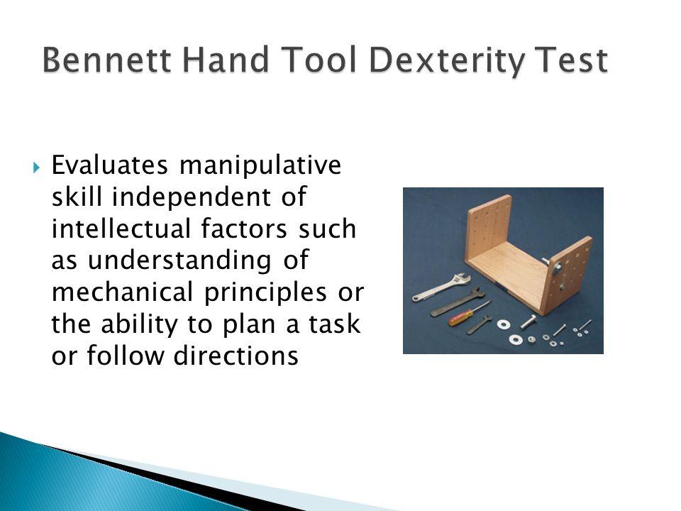 Bennett Hand Tool Dexterity Test