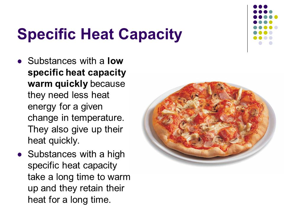specific heat capacity Dulong–petit law, statement that the gram-atomic heat capacity (specific heat times atomic weight) of an element is a constant that is, it is the same for all.